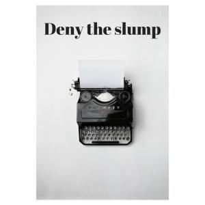 Deny the slump