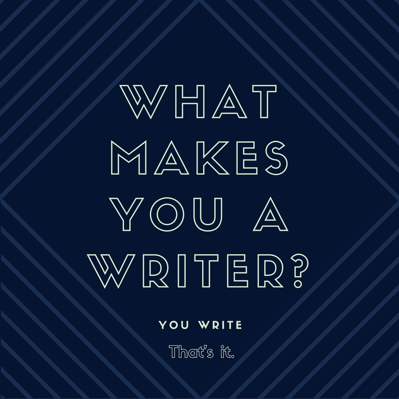 What makes you a writer_